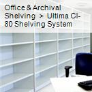 Office & Archival Shelving  >  Ultima CI-80 Shelving System